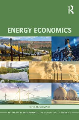 Energy Economics - Schwarz, Peter M
