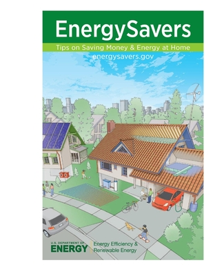 Energy Savers: Tips on Saving Money & Energy at Home - U S Department of Energy, Energy Effici