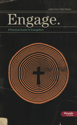 Engage - Member Book: A Practical Guide to Evangelism - Lifeway Adults