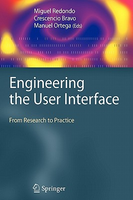 Engineering the User Interface: From Research to Practice - Redondo, Miguel (Editor)