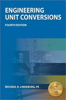 Engineering Unit Conversions - Lindeburg, Michael R, Pe