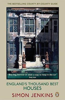 England's Thousand Best Houses - Jenkins, Simon
