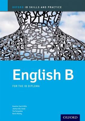 English B Skills and Practice: Oxford IB Diploma Programme - Aldin, Kawther Saa'D, and Abu-Awad, Jeehan, and Tempakka, Tiia