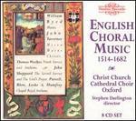 English Choral Music, 1514-1682