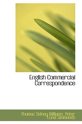 English Commercial Correspondence - Sidney Williams, Peter Lund Simmonds Th
