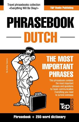 English-Dutch Phrasebook and 250-Word Mini Dictionary - Taranov, Andrey
