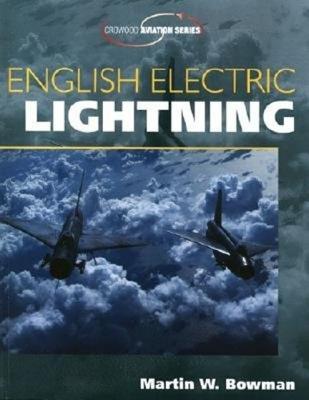 English Electric Lightning - Bowman, Martin W