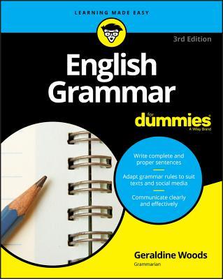 English Grammar for Dummies - Woods, Geraldine