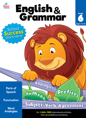English & Grammar Workbook, Grade 6 - Brighter Child (Compiled by), and Carson-Dellosa Publishing (Compiled by)