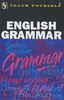 English Grammar - Phythian, B.A., and Simpson, Ron (Revised by)