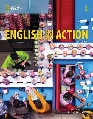 English in Action 2 - Foley, Barbara, and Neblett, Elizabeth