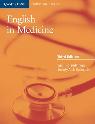 English in Medicine: A Course in Communication Skills - Glendinning, Eric H