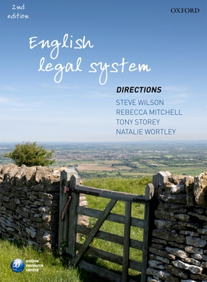 English Legal System Directions - Wilson, Steve, and Mitchell, Rebecca, and Storey, Tony