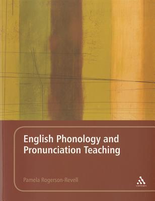 English Phonology and Pronunciation Teaching - Rogerson-Revell, Pamela