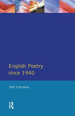English Poetry Since 1940 - Corcoran, Neil
