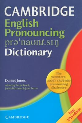 English Pronouncing Dictionary - Jones, Daniel, and Roach, Peter J. (Editor), and Hartman, James (Editor)