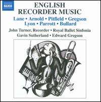 English Recorder Music - Edward Gregson (harp); John Turner (recorder); Royal Ballet Sinfonia; Gavin Sutherland (conductor)