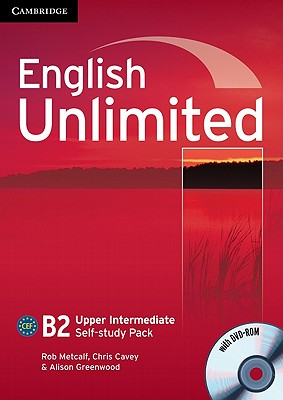 English Unlimited Upper Intermediate Self-study Pack (workbook with DVD-ROM) - Metcalf, Rob, and Cavey, Chris, and Greenwood, Alison