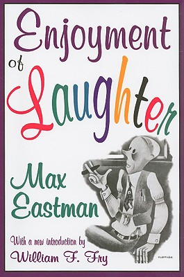Enjoyment of Laughter - Eastman, Max