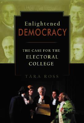 Enlightened Democracy - Ross, Tara