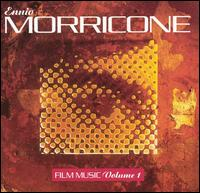 Ennio Morricone: Film Music, Vol. 1 - Ennio Morricone