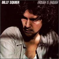 Enough Is Enough - Billy Squier