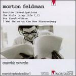 Ensemble Recherche Edition, No. 1: Morton Feldman