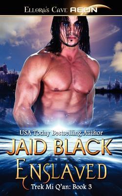 Enslaved - Black, Jaid