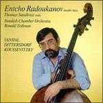 Entcho Radoukanov Plays Vanhal/Dittersdorf/Koussevitzky