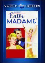 Enter Madame! - Elliott Nugent