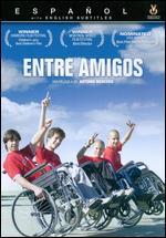 Entre Amigos - Antonio Mercero