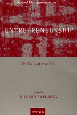 Entrepreneurship: The Social Science View - Swedberg, Richard (Editor)