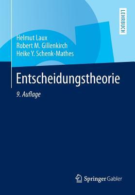 Entscheidungstheorie - Laux, Helmut
