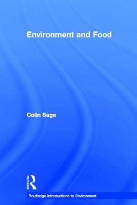 Environment and Food - Sage, Colin