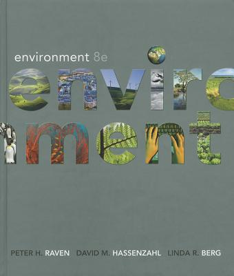 Environment: High School Edition - Raven, Peter H, and Berg, Linda R