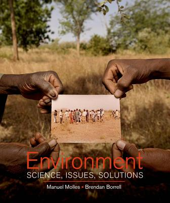 Environment: Science, Issues, Solutions - Molles, Manuel, and Borrell, Brendan