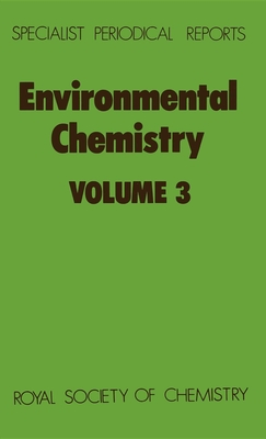 Environmental Chemistry: Volume 3 - Bowen, H J M (Editor)