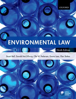 Environmental Law - Bell, Stuart, and McGillivray, Donald, and Pedersen, Ole