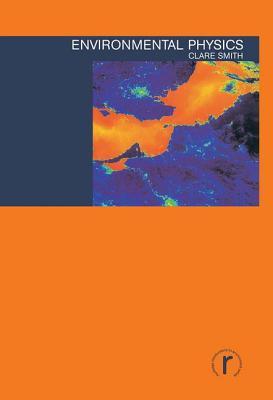 Environmental Physics - Smith, Clare