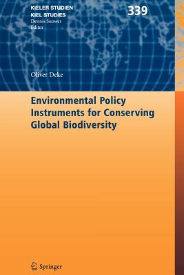 Environmental Policy Instruments for Conserving Global Biodiversity - Deke, Oliver
