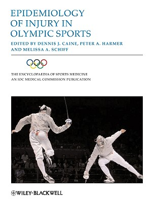 Epidemiology of Injury in Olympic Sports - Caine, Dennis J (Editor)
