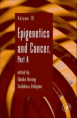 Epigenetics and Cancer, Part a - Herceg, Zdenko