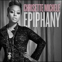 Epiphany - Chrisette Michele