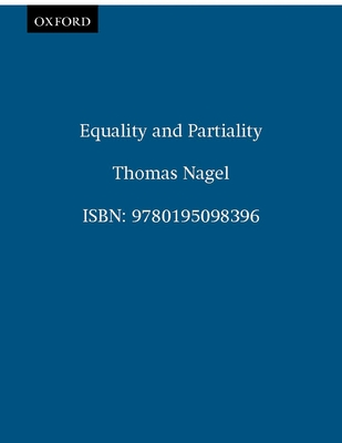 Equality and Partiality - Nagel, Thomas