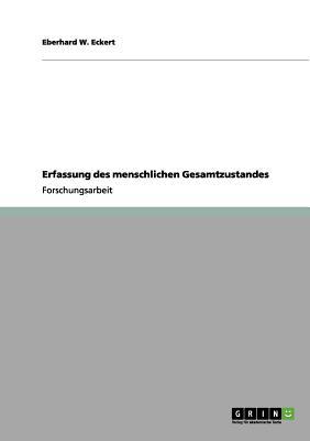 Erfassung Des Menschlichen Gesamtzustandes - Eckert, Eberhard W