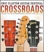 Eric Clapton Guitar Festival: Crossroads 2013 [2 Discs]