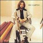 Eric Clapton [Remastered Version]