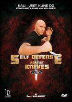 Eric Laulagnet: Self Defense Against Knives, Vol. 2 - Christophe Diez