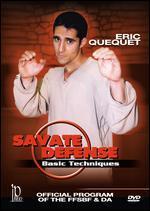 Eric Quequet: Savate Defense - Basic Techniques