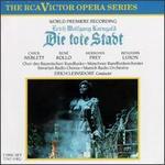 Erich Wolfgang Korngold: Die Tote Stadt - Anton de Ridder (tenor); Benjamin Luxon (bass); Carol Neblett (soprano); Gabriele Fuchs (soprano); Hermann Prey (baritone);...